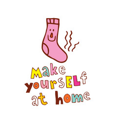 make yourself at home vector image