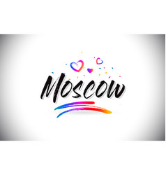 Moscow welcome to word text with love hearts and vector