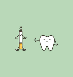Tooth say no to cigarette to prevent yellow teeth vector