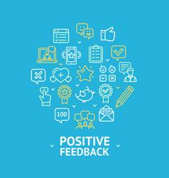 positive feedback round design template line icon vector image vector image