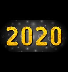 happy new year 2020 figures from cheese texture vector image