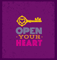Open your heart cute whimsical motivation quote vector