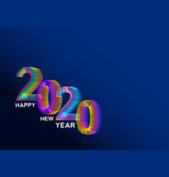 2020 happy new year a colorful line for design vector image