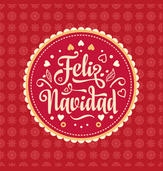 Feliz navidad xmas card spanish language vector