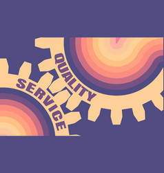 quality and service text on the gears vector image