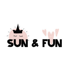 card with cartoon lettering sun and fun vector image