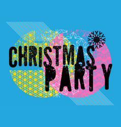 christmas party typographic grunge poster vector image