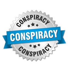 Conspiracy 3d silver badge with blue ribbon vector