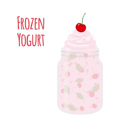 frozen yogurt with cherry in mason jar sweet vector image