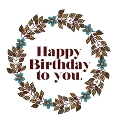 Happy birthday to you design vector