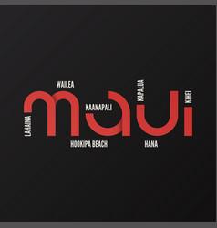 Hawaii maui t-shirt and apparel design vector