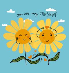 You are my sunshine couple sunflowers cartoon vector