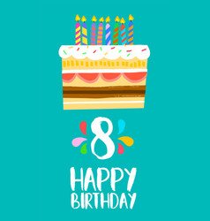 happy birthday cake card for 8 eight year party vector image vector image