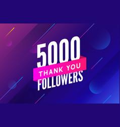 5000 followers greeting social card thank vector