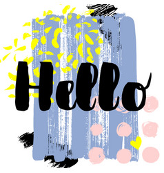 Hello hand drawn brush lettering on vector