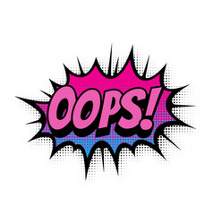 oops comic text bubble isolated color icon vector image