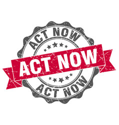 act now stamp sign seal vector image