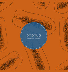 hand drawn papaya seamless pattern vector image