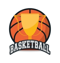 Ball and trophy of Basketball sport design vector image vector image
