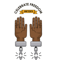 Juneteenth day celebrate freedom slave image vector