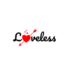 Loveless word text typography design logo icon vector