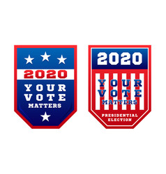 your vote matters 2020 for united states of vector image