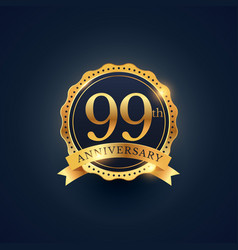 99th anniversary celebration badge label in vector image
