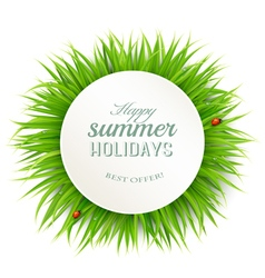 Happy summer holidays banner with grass vector image