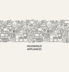 household appliances banner concept vector image