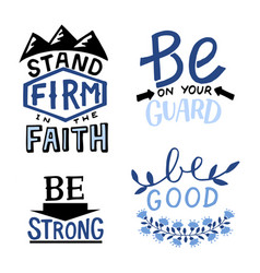 set 4 hand lettering christian quotes stand vector image