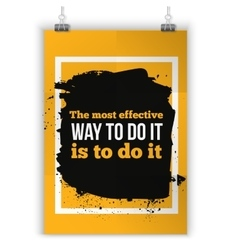 The most effective way to do it Motivating vector image