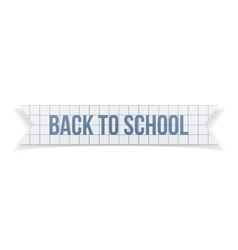 Back to School greeting Text on paper Ribbon vector image