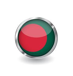 Flag of bangladesh button with metal frame and vector