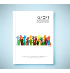 Cover report hands of different colors background vector image