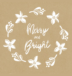 merry and bright mistletoe christmas flower wreath vector image