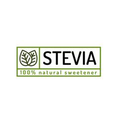 stevia leaves badge natural sweetener substitute vector image