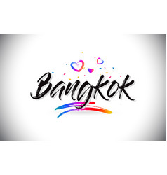 Bangkok welcome to word text with love hearts and vector