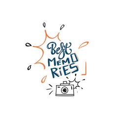 Best memories typography slogan print vector
