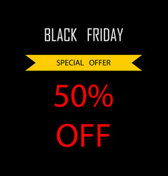 black friday sale poster or banner special offer vector image