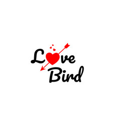 Love bird word text typography design logo icon vector