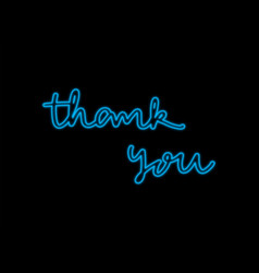 Thank you neon lettering on black background vector