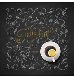 Cup tea with lemon Chalkboard hand drawing vector image vector image