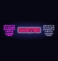 Busted neon text busted neon sign design vector