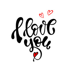 i love you hand written lettering vector image