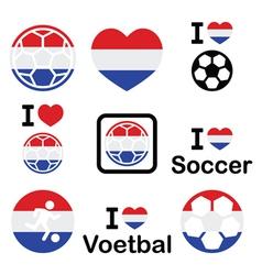 I love Dutch football soccer icons set vector image vector image
