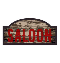 Old saloon sign vector