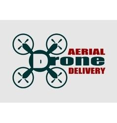 Quadrocopter icon Drone aerial delivery text vector