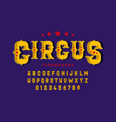 retro style circus font alphabet letters and vector image