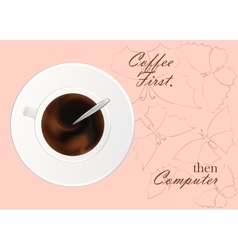 A cup of black coffee or chocolateRealistic vector image vector image