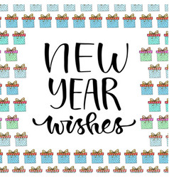 new year wishes handwritten christmas greeting vector image vector image